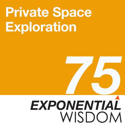 Cover art for Episode 75: Private Space Exploration