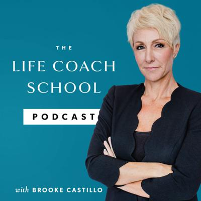 The Life Coach School Podcast is your go-to resource for learning, growing, and becoming certified as a Life Coach & Weight Loss Coach. Through this podcast, you'll hear directly from the Master Coach Brooke Castillo to help you better understand life coaching, the required skills and mindsets, and how we focus on serving the client to get them the results they seek.  At The Life Coach School, we offer a thorough and intense certification course that produces some of the most successful coaches coaching today. Learn more at TheLifeCoachSchool.com.