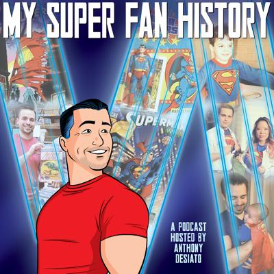 My Super Fan History
