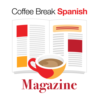 Cover art for CBS Mag 3.00 | Coming Soon: The Coffee Break Spanish Magazine