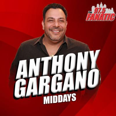 The Anthony Gargano Show - 97.5 The Fanatic