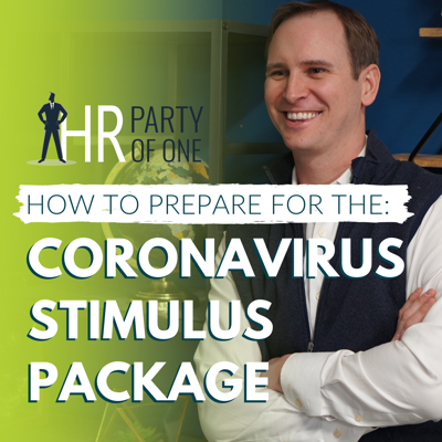 Cover art for CARES Act Summary: How to Prepare for the Coronavirus Stimulus Package