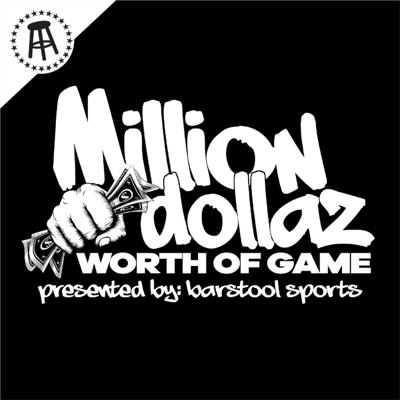 Cover art for MILLION DOLLAZ WORTH OF GAME EP:72
