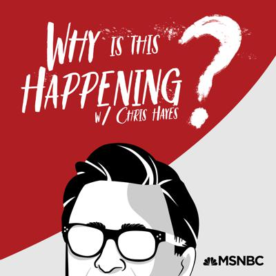 """Every week Chris Hayes asks the big questions that keep him up at night. How do we make sense of this unprecedented moment in world history? Why is this (all) happening?  This podcast starts to answer these questions. Writers, experts, and thinkers who are also trying to get to the bottom of them join Chris to break it all down and help him get a better night's rest. """"Why is this Happening?"""" is presented by MSNBC and NBCNews Think."""