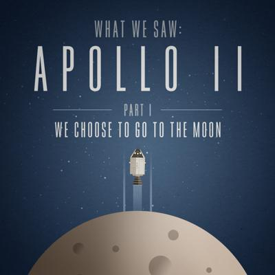 Cover art for We Choose to Go to the Moon | Part 1