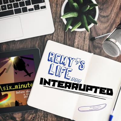 Cover art for Remy's Life Interrupted: EP5