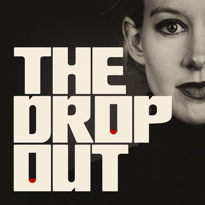 Cover art for The Rise and Fall of Elizabeth Holmes' Theranos
