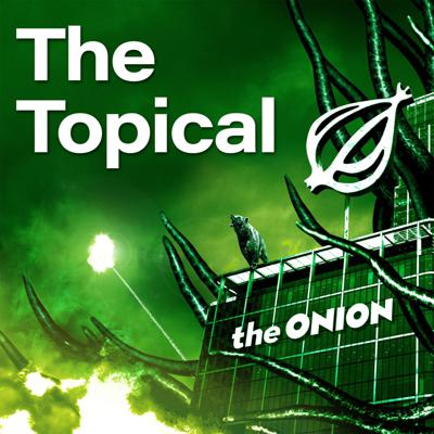 The Topical is the daily podcast from The Onion and Onion Public Radio, and the only podcast brave enough to ask: What if the news had sound effects? Join host Leslie Price each day as he barely scratches the surface of all the day's top news stories. Journalism isn't dead. It's using its dying breath to beg you to listen to The Topical. New episodes published every weekday by 5 a.m. Eastern time.