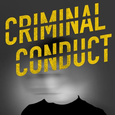 Criminal Conduct is an investigative true-crime podcast series hosted by John Taylor and Javier Leiva. In season 1, the hosts look into the death of Michelle O'Connell, picking up the investigation where murdered sleuth, Eli Washtock, left off.