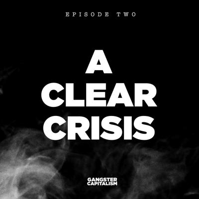 Cover art for S2: The NRA | EP2: A Clear Crisis