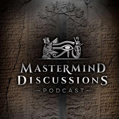 Cover art for Mastermind Discussions 9- Myth of Adapa, Human Origins, and Anunnaki- Matt LaCroix and Billy Carson