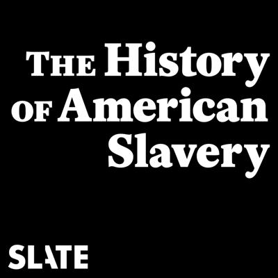 With the help of acclaimed historians and writers, Rebecca Onion and Jamelle Bouie explore the history of American slavery and examine how the institution came to shape our country's politics, economy, and culture. (This series was originally published in 2015, thanks to the support of Slate Plus.) FULL SERIES COMING SOON.