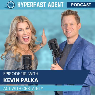 Cover art for Episode #119 Act with Certainty with Kevin Palka