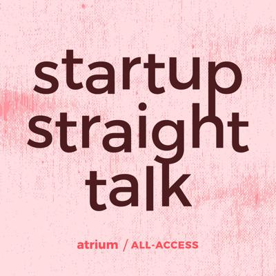 This podcast is a collection of our most popular blogs designed to provide advice from investors, founders, and Silicon Valley vets. You'll hear startup advice, war stories, and best practices to help you navigate the world of entrepreneurship.   We release episodes weekly but you can also gain all-access to our startup advice by signing up for our Startup Straight Talk newsletter at atrium.co/newsletter  Atrium is a corporate law firm and technology company providing fast, transparent, and price-predictable professional services to startups. Visit us at atrium.co